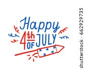 happy 4th of july greeting card.... | Shutterstock .eps vector #662929735