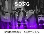 music melody rhythm sound song... | Shutterstock . vector #662943472