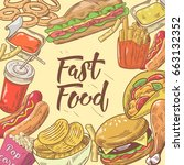fast food hand drawn design... | Shutterstock .eps vector #663132352