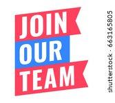join our team. vector ribbon... | Shutterstock .eps vector #663165805