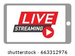 tablet live streaming icon.... | Shutterstock .eps vector #663312976