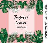 vector of tropical leaves on... | Shutterstock .eps vector #663348106
