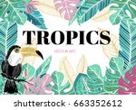 tropical background with toucan ... | Shutterstock .eps vector #663352612