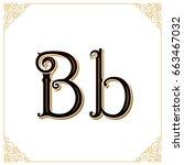 vector vintage font. letter and ... | Shutterstock .eps vector #663467032
