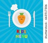 kids menu card. fork  plate ... | Shutterstock .eps vector #663517306
