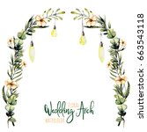 watercolor floral wedding arch... | Shutterstock . vector #663543118