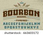 true bourbon typeface. vector ... | Shutterstock .eps vector #663603172