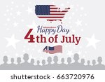 celebrate happy 4th of july  ... | Shutterstock . vector #663720976
