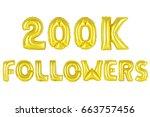 gold alphabet balloons  200k ... | Shutterstock . vector #663757456