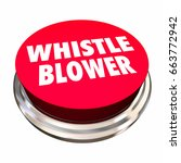 whistle blower red button...   Shutterstock . vector #663772942