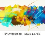 abstract colorful oil painting... | Shutterstock . vector #663812788