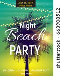summer night beach party poster.... | Shutterstock .eps vector #663908512