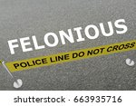 "3d illustration of ""felonious""..."