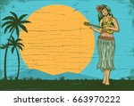 hello summer sign board  hula... | Shutterstock .eps vector #663970222