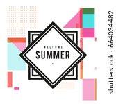 trendy vector summer cards... | Shutterstock .eps vector #664034482