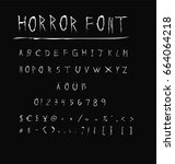 horror font   white scary font... | Shutterstock .eps vector #664064218