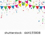 colorful flags with confetti... | Shutterstock .eps vector #664155808