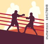 boxer man fight in boxing ring... | Shutterstock .eps vector #664178848