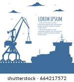 seaport banner with crane... | Shutterstock .eps vector #664217572