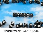 Small photo of The word factor on the sky background