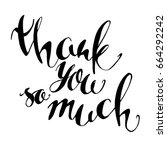 thank you so much hand drawn... | Shutterstock .eps vector #664292242