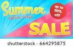 summer sale   concept of banner.... | Shutterstock .eps vector #664295875