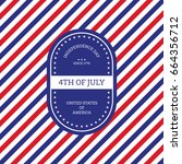 fourth of july independence day ... | Shutterstock .eps vector #664356712
