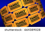 family entertainment tickets... | Shutterstock . vector #664389028
