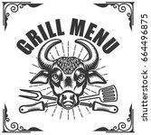 grill menu. bull head on white... | Shutterstock .eps vector #664496875