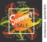 summer sale poster with hand... | Shutterstock . vector #664567852