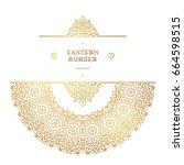 vector vintage decor  ornate...   Shutterstock .eps vector #664598515