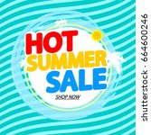 hot summer sale  banner design... | Shutterstock .eps vector #664600246