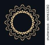 golden round ornament  frame ... | Shutterstock .eps vector #664612282