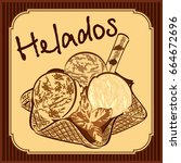 helados   mexican or spanish... | Shutterstock .eps vector #664672696