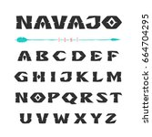 navajo. font in the style of... | Shutterstock .eps vector #664704295