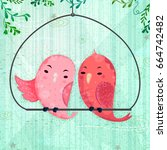 pet cute pair of love birds...   Shutterstock .eps vector #664742482