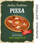 retro fast food pizza poster ... | Shutterstock .eps vector #664743262