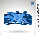 blue brush stroke and texture.... | Shutterstock .eps vector #664747702