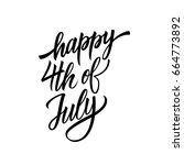 happy 4th of july hand... | Shutterstock .eps vector #664773892