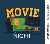 creative vector 'movie night'... | Shutterstock .eps vector #664788556