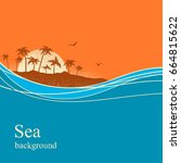 ocean waves and tropical island.... | Shutterstock .eps vector #664815622