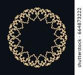 golden round ornament  frame ... | Shutterstock .eps vector #664873222