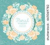 beautiful wreath of flowers... | Shutterstock .eps vector #665069782