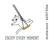 Enjoy Every Moment. Doodle...