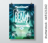 vector summer beach party flyer ... | Shutterstock .eps vector #665121262