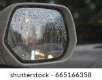 wing mirror on the rainy day... | Shutterstock . vector #665166358
