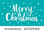 merry christmas lettering label ... | Shutterstock .eps vector #665329468