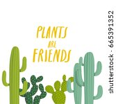 simple illustration with cactus ... | Shutterstock .eps vector #665391352