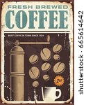 fresh brewed coffee vintage sign | Shutterstock .eps vector #665614642