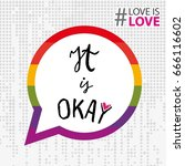 it's okay to be gay dialogue... | Shutterstock .eps vector #666116602